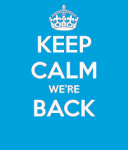 Keep Calm…We're Back!